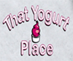 that-yogurt-place